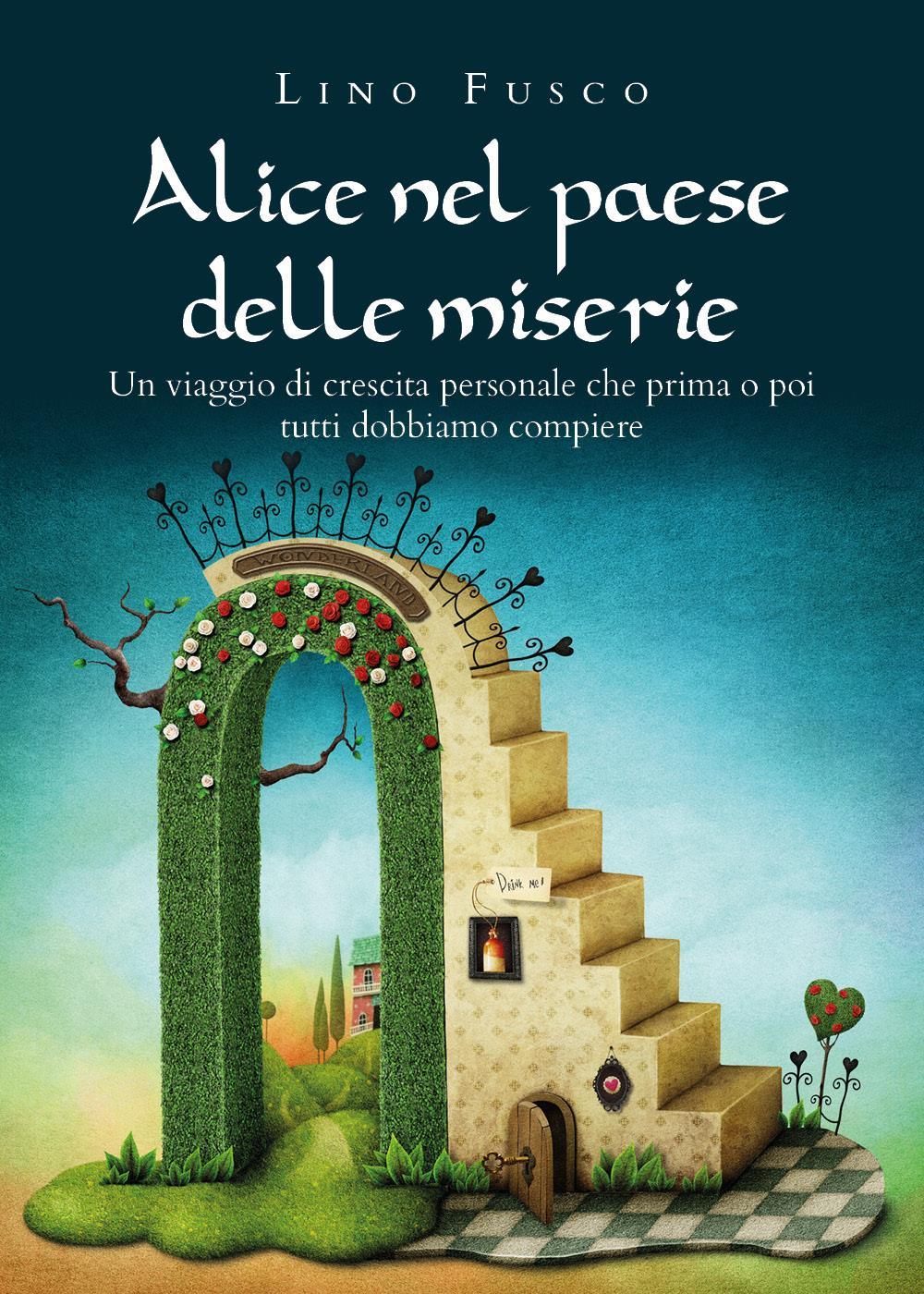 Alice nel paese delle miserie
