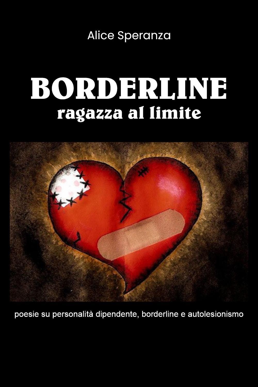 Borderline: ragazza al limite.