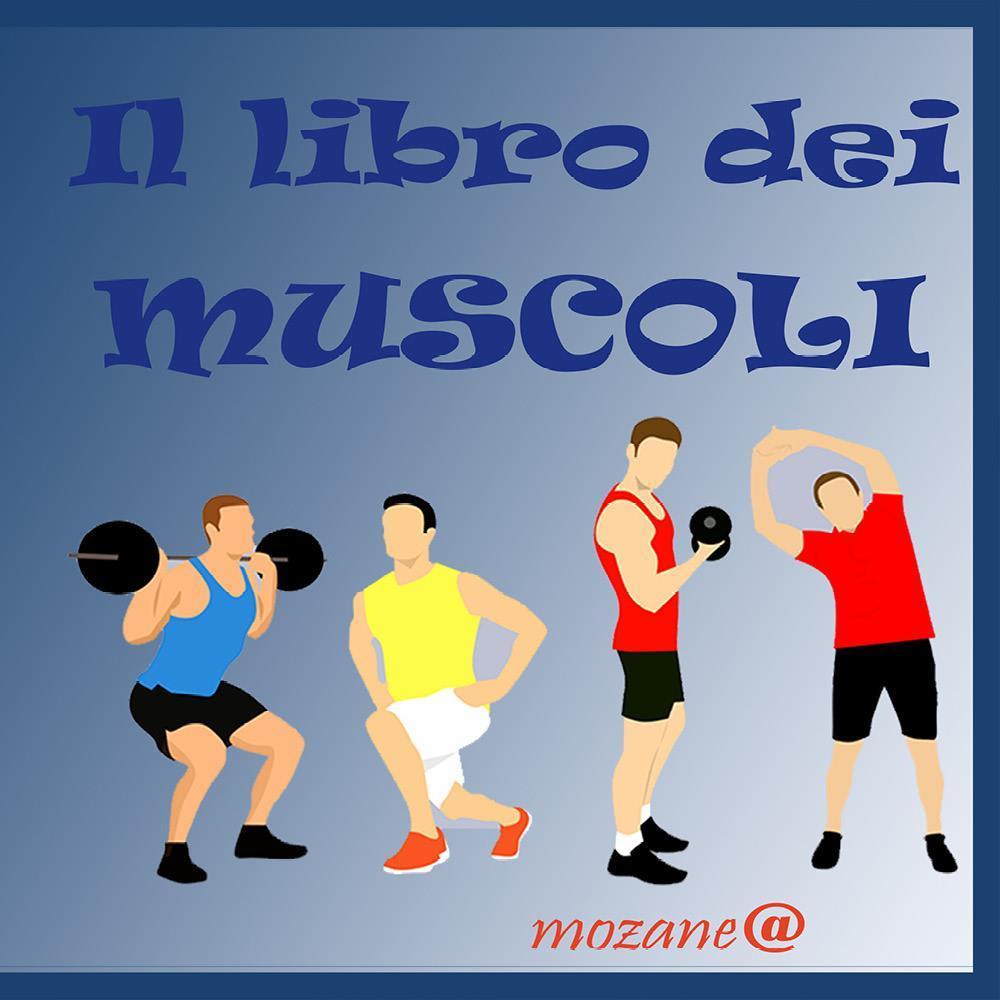 Il libro dei muscoli