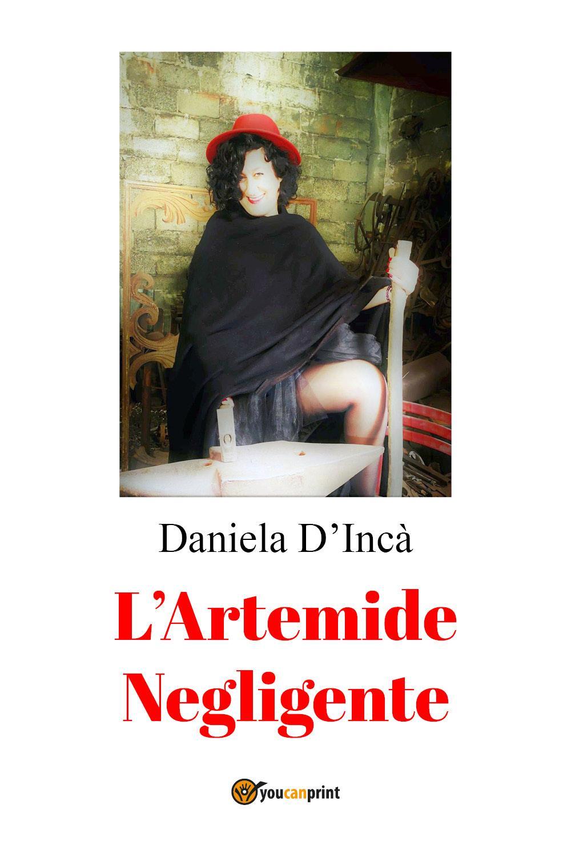 L'Artemide Negligente