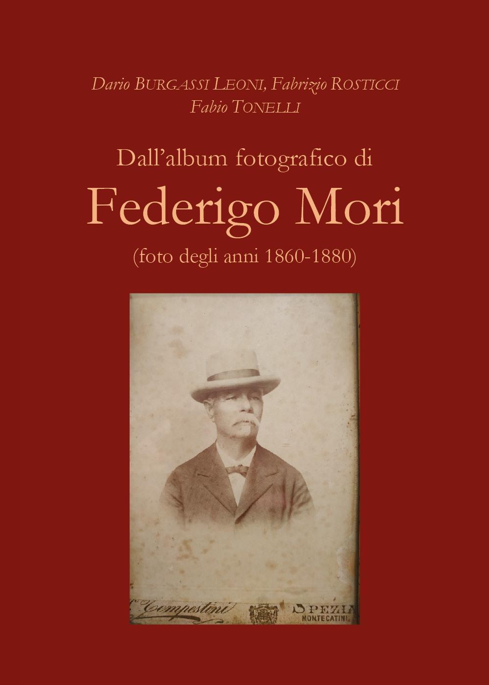 Dall'album fotografico di Federigo Mori (foto degli anni 1860-1880)