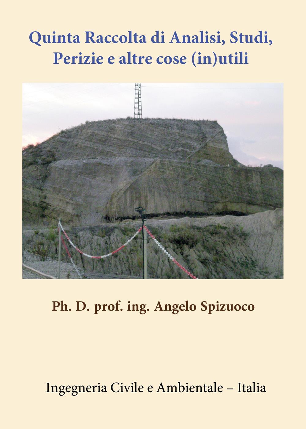Quinta Raccolta di Analisi Studi, Perizie e altre cose (in)utili