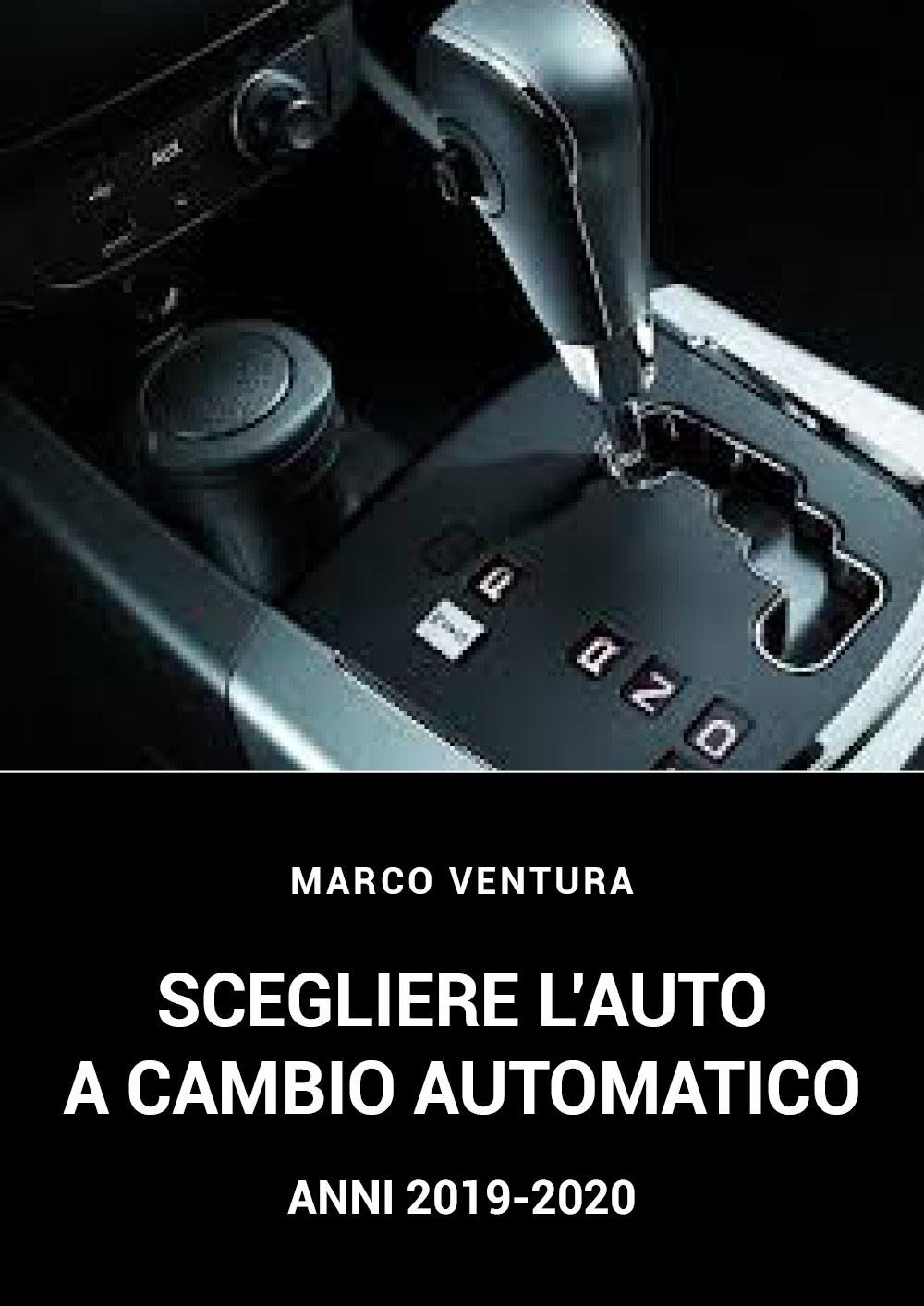Le auto a cambio automatico-anni 2019-2020/ automatic transmission cars years 2019- 2020