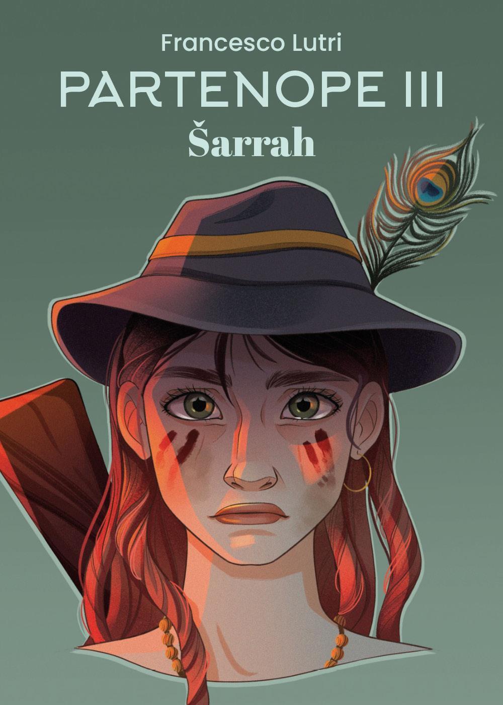 "PARTENOPE III: ""Sarrah"""