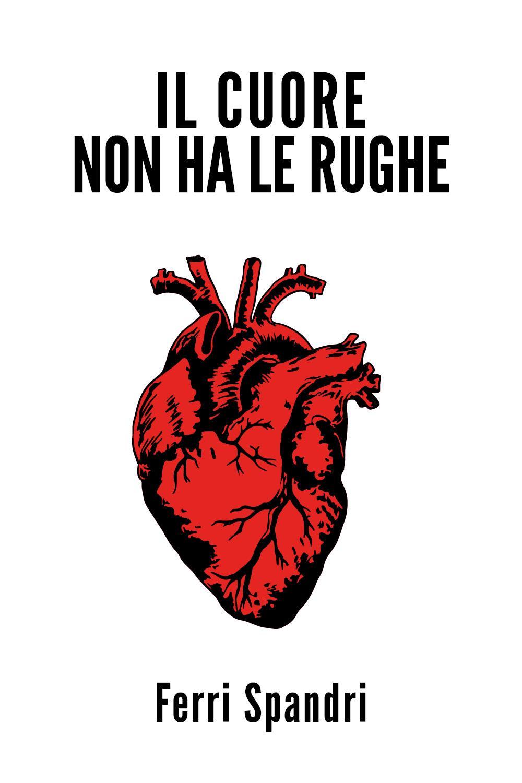 Il cuore non ha le rughe