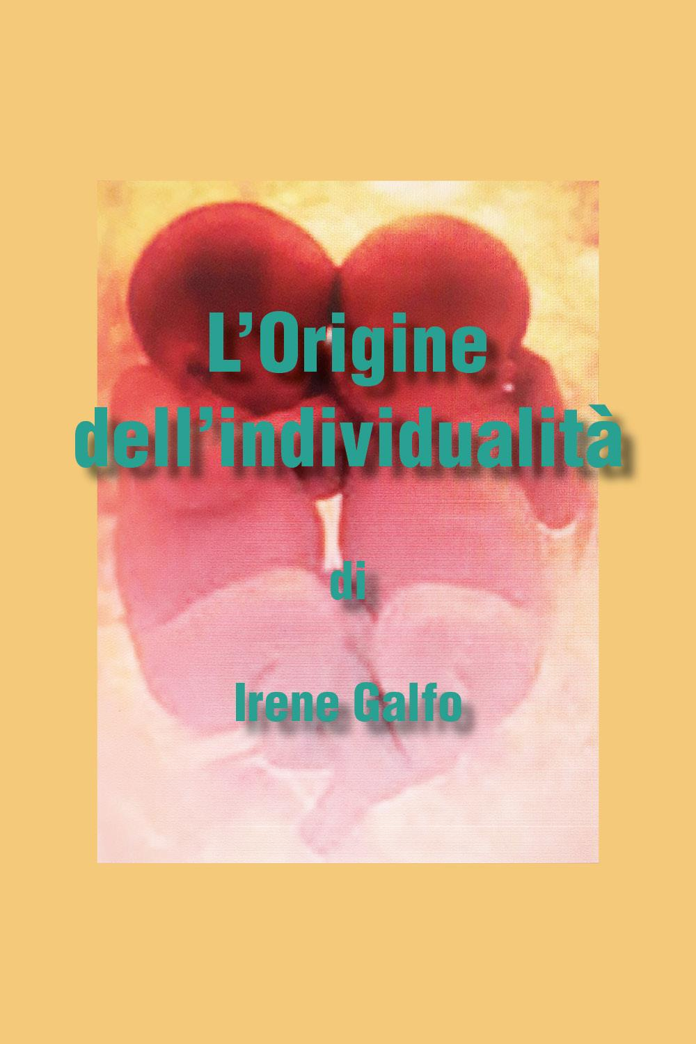 L'origine dell'individualità