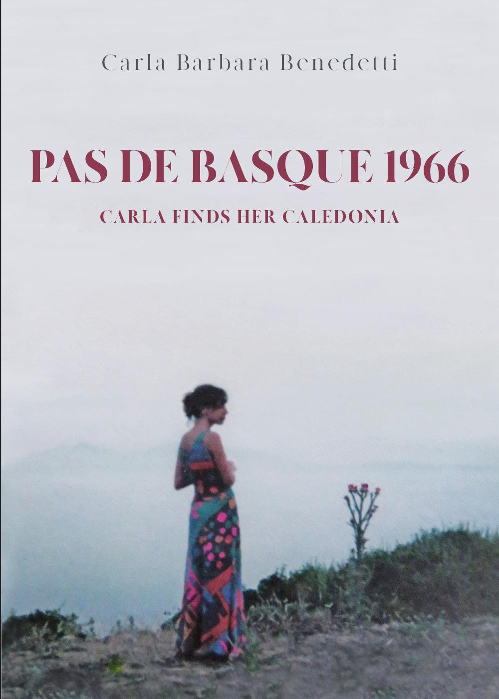 Pas De Basque 1966. Carla finds her Caledonia