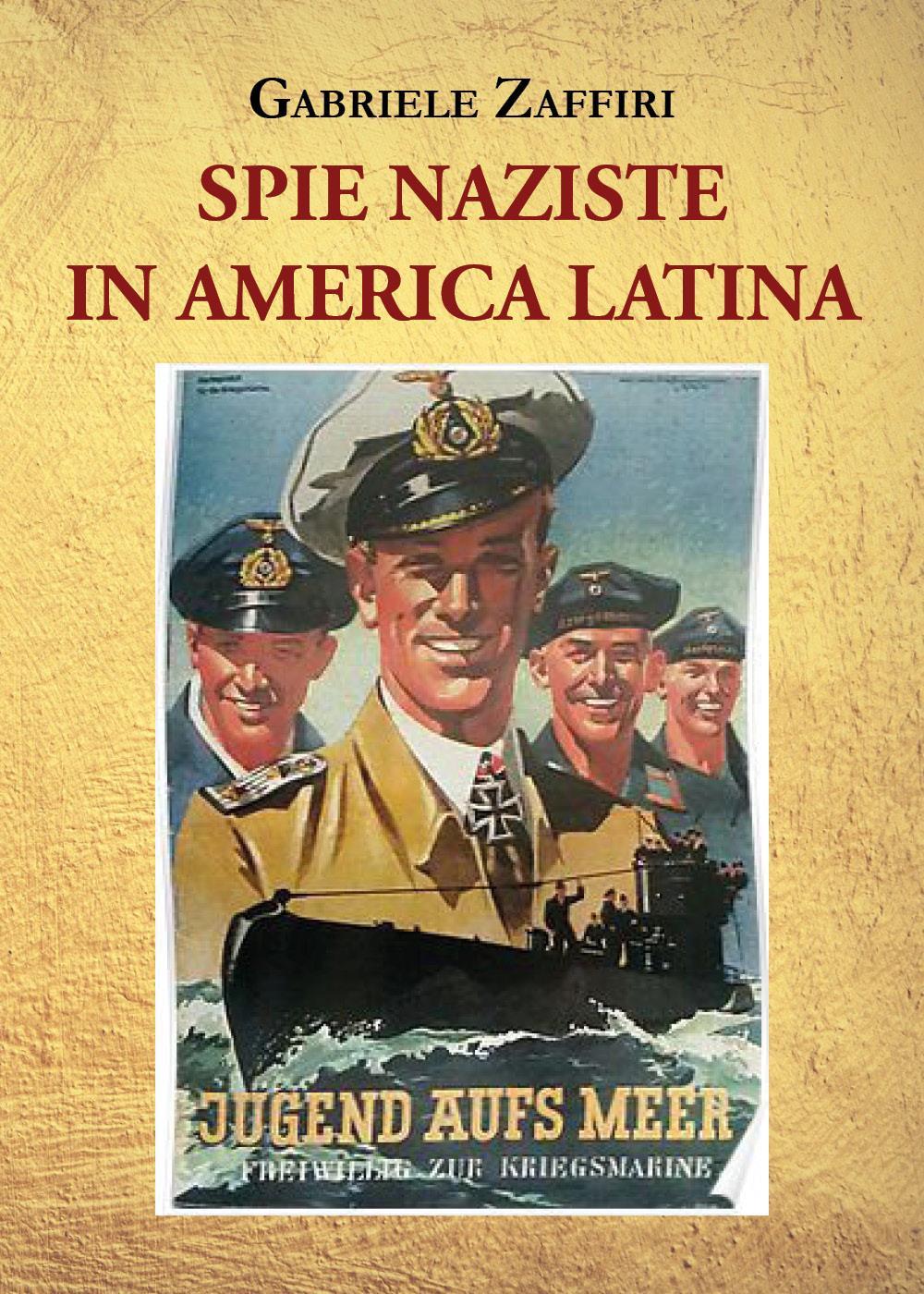 Spie naziste in America Latina
