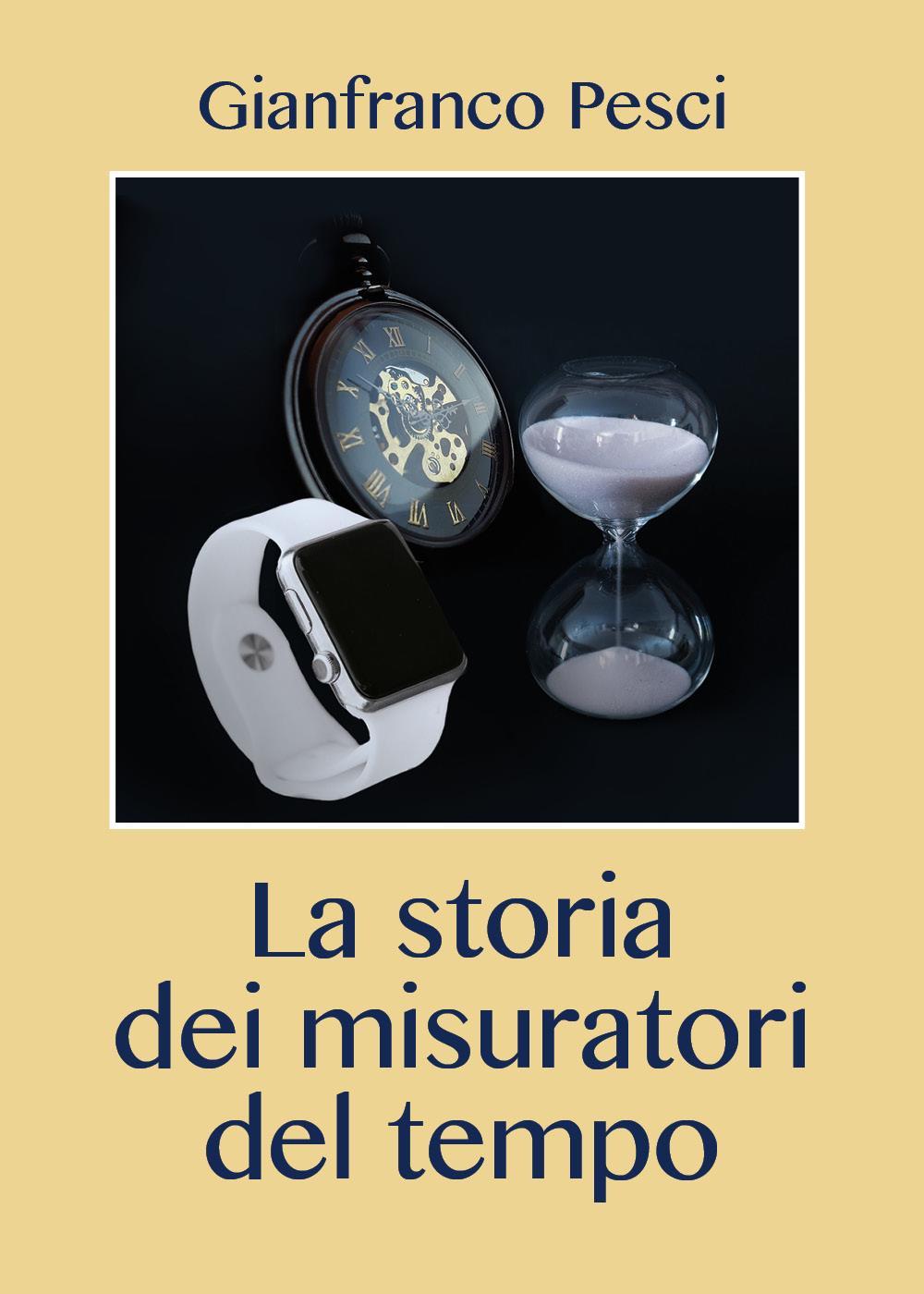 La storia dei misuratori del tempo