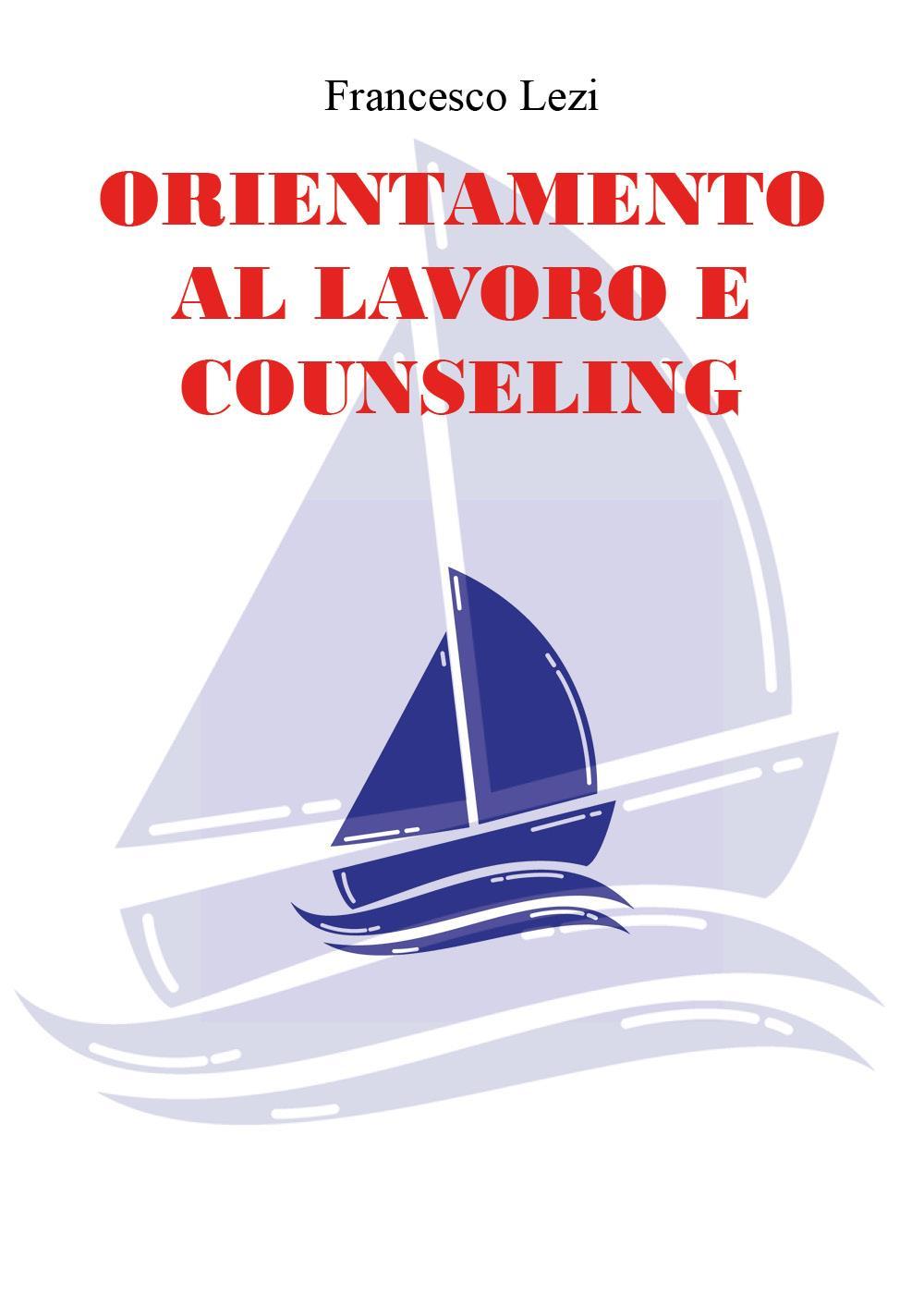 Orientamento al lavoro e counseling