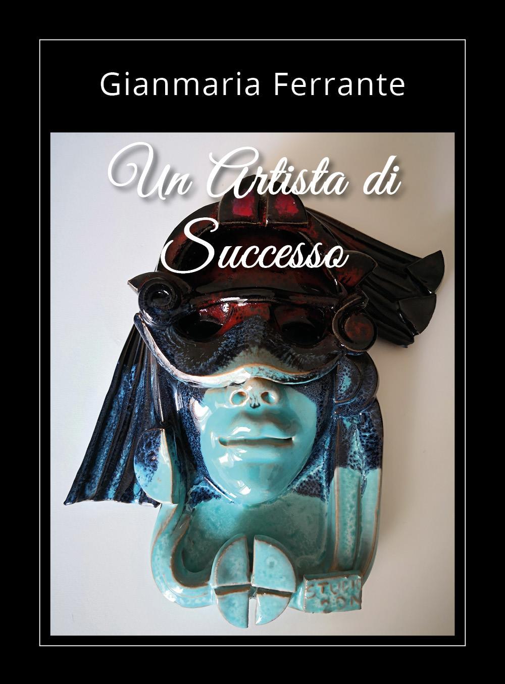 Un artista di successo