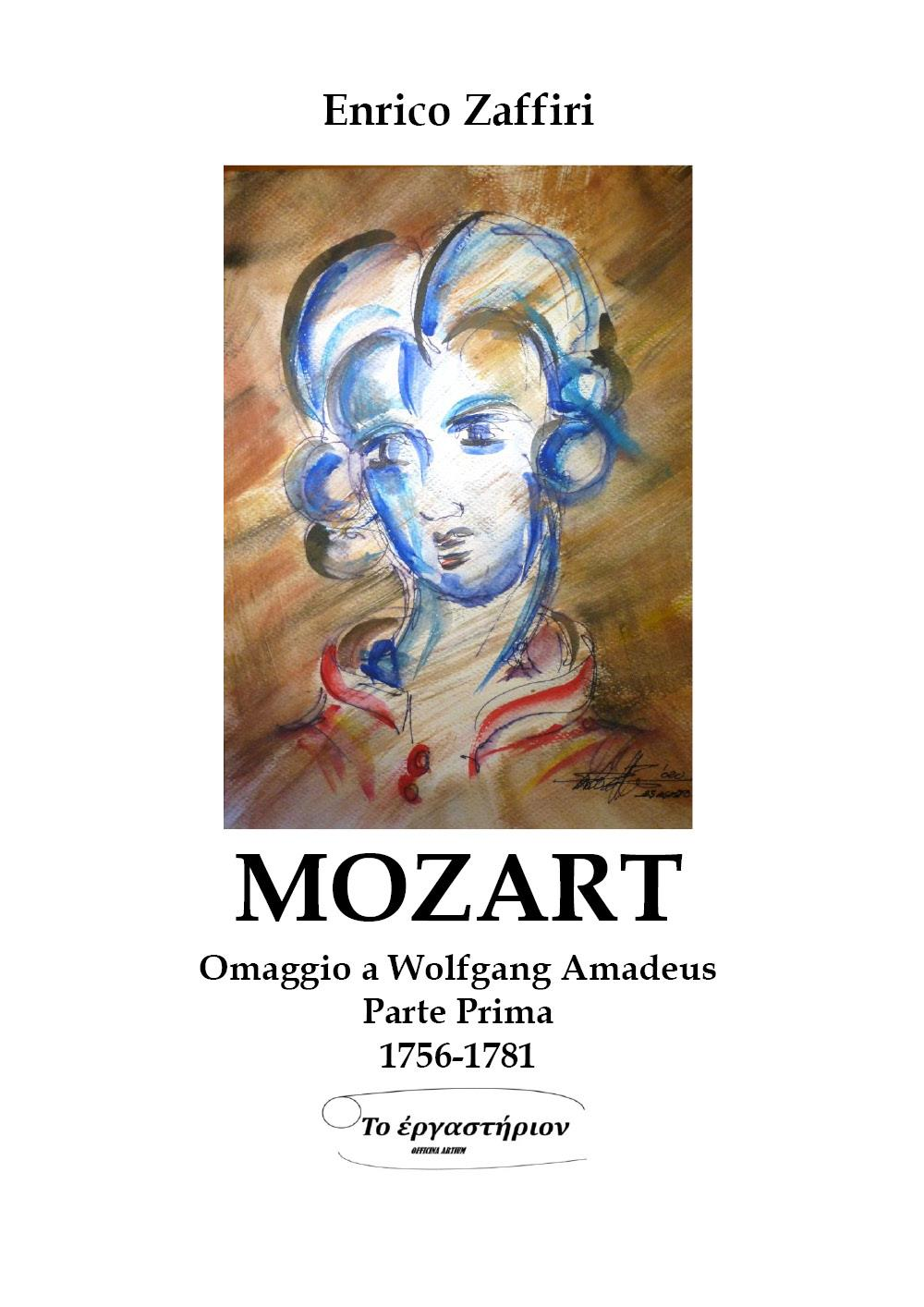 MOZART - Omaggio a Wolfgang Amadeus - Parte Prima - 1756-1781
