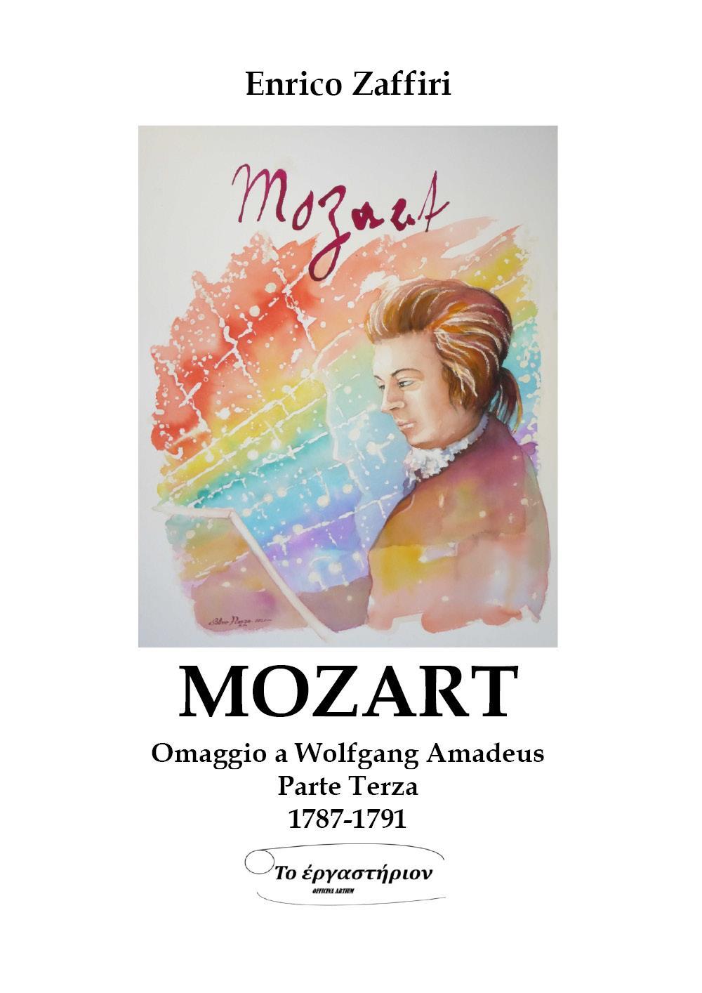 MOZART - Omaggio a Wolfgang Amadeus - Parte Terza - 1787-1791