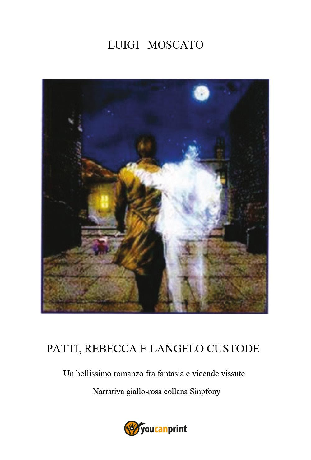 Patti Rebecca e l'Angelo custode