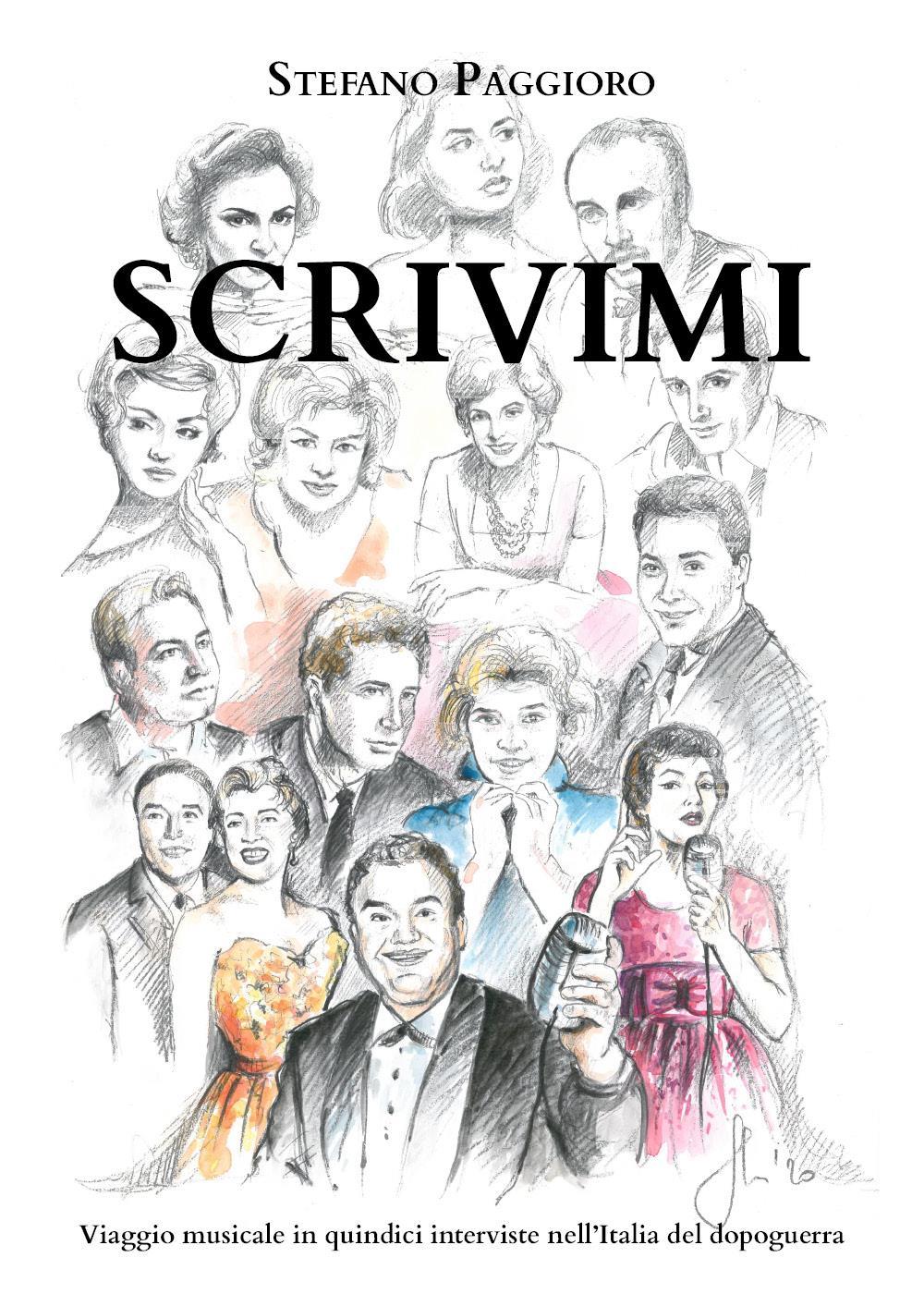 Scrivimi (Viaggio musicale in quindici interviste nell'Italia del dopoguerra)