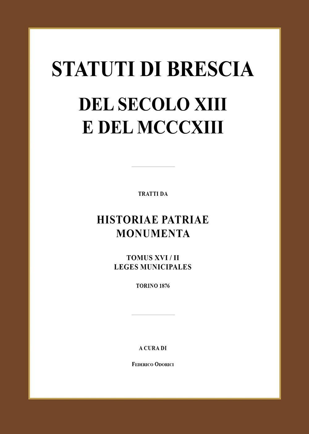 Statuti di Brescia del secolo XIII e del MCCCXIII