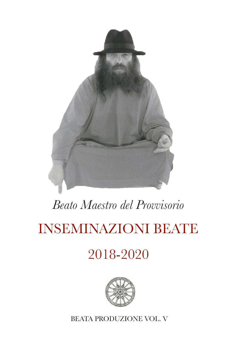 Inseminazioni beate 2018-2020 Vol. V