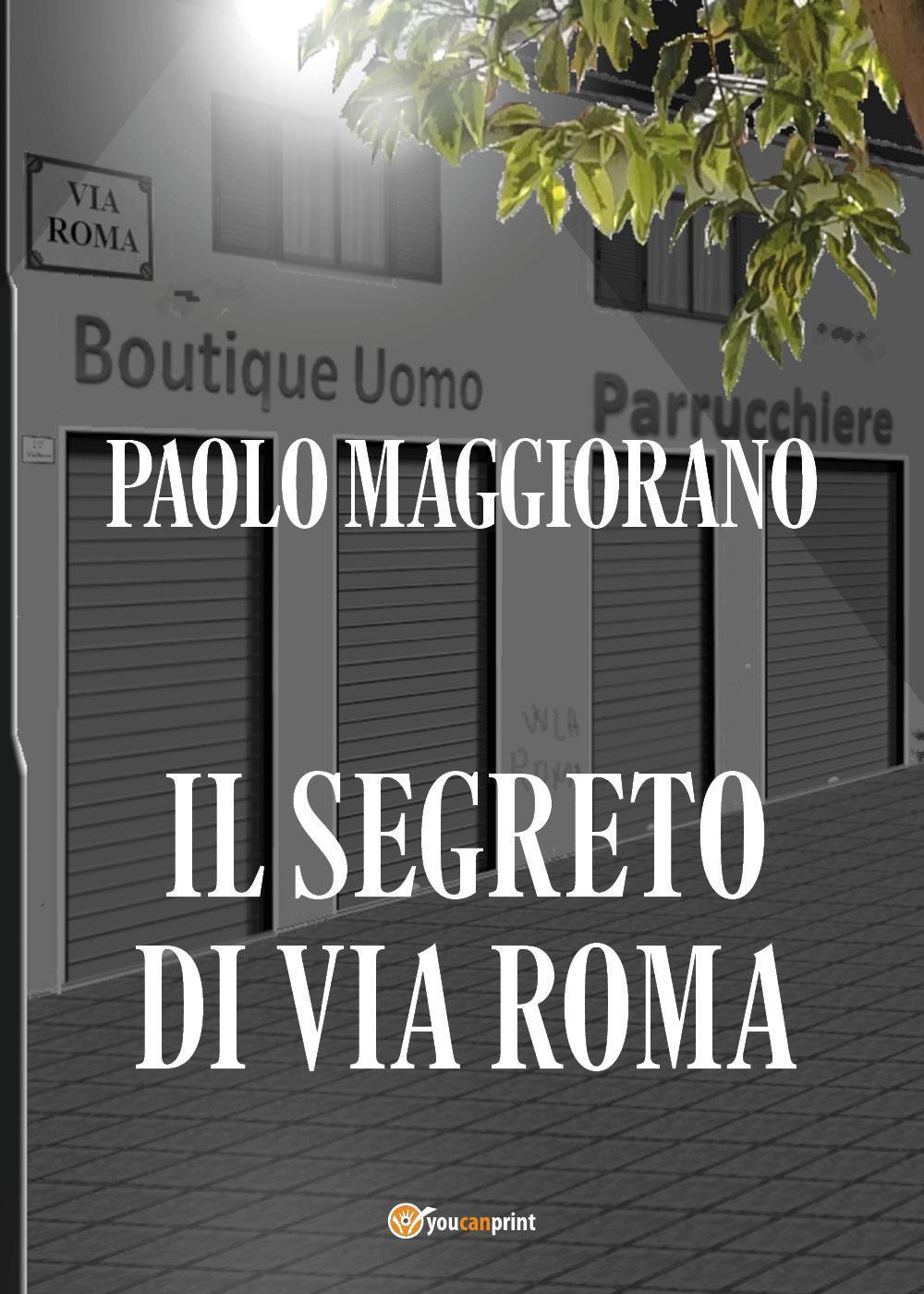 Il segreto di Via Roma