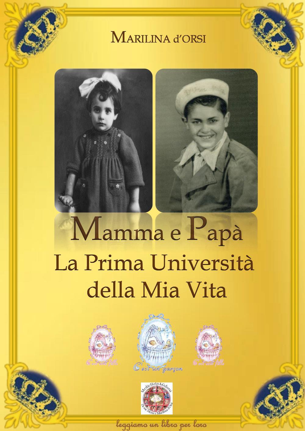 Mamma e Papà La Prima Università della Mia Vita
