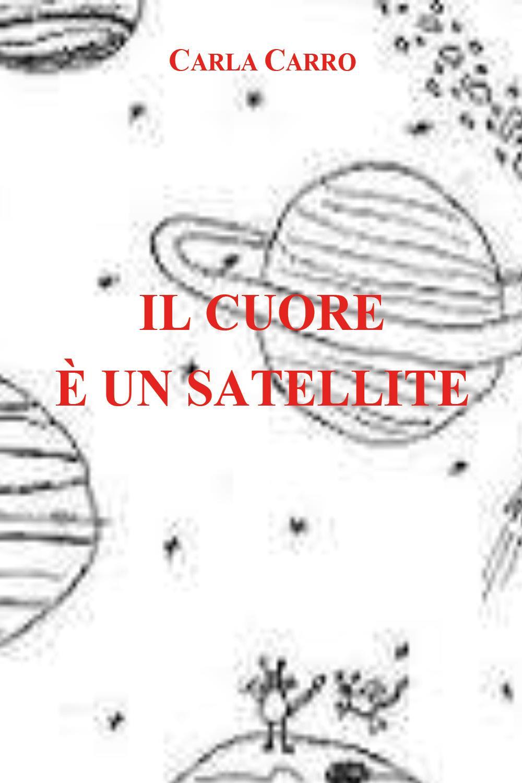 Il cuore è un satellite