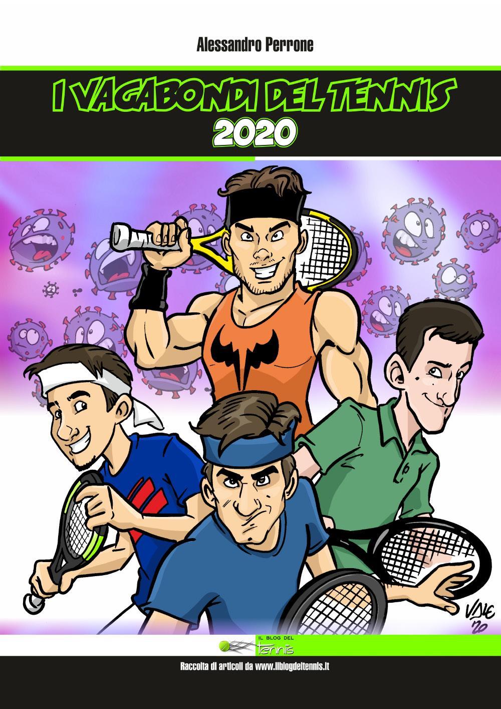 I vagabondi del tennis 2020