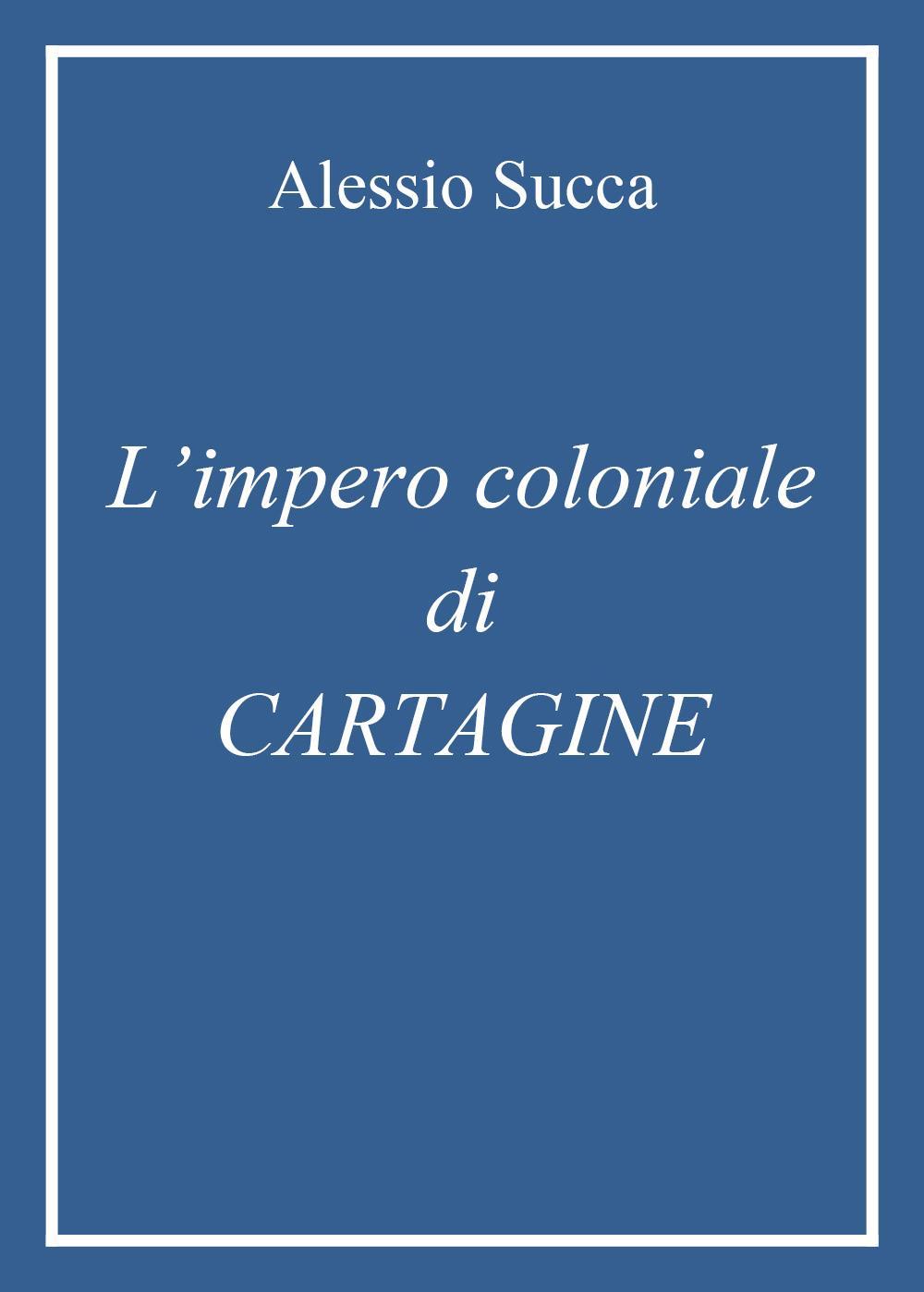 L'impero coloniale di Cartagine