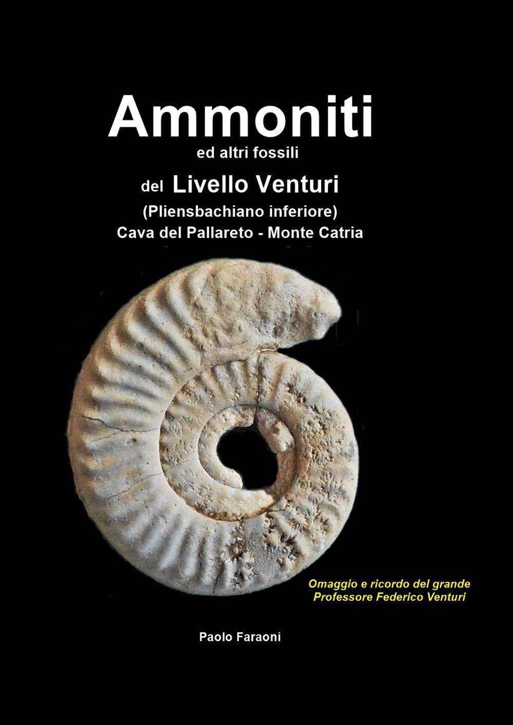 Ammoniti ed altri fossili delLivello Venturi (Pliensbachiano inferiore)
