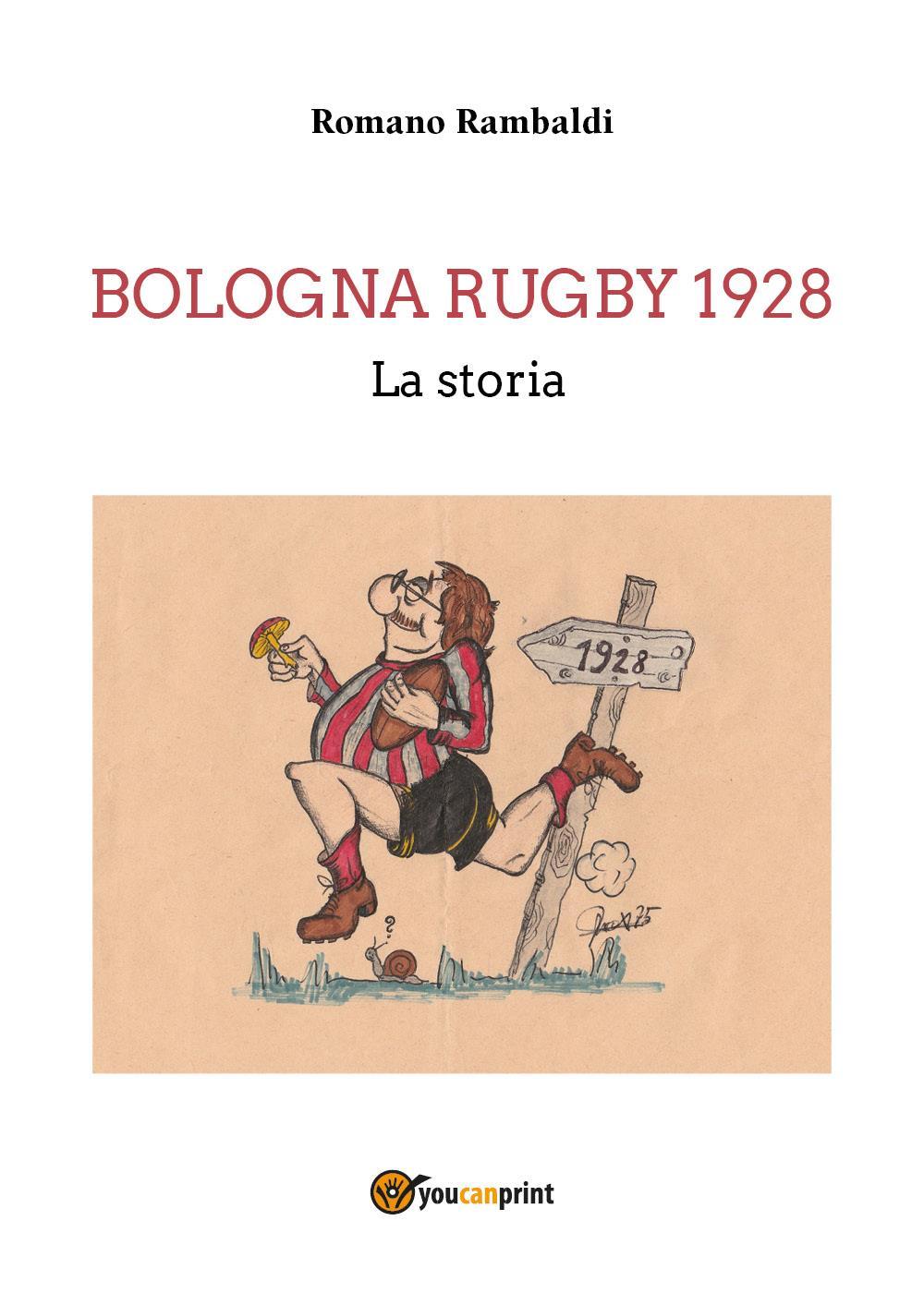 Bologna Rugby 1928. La storia