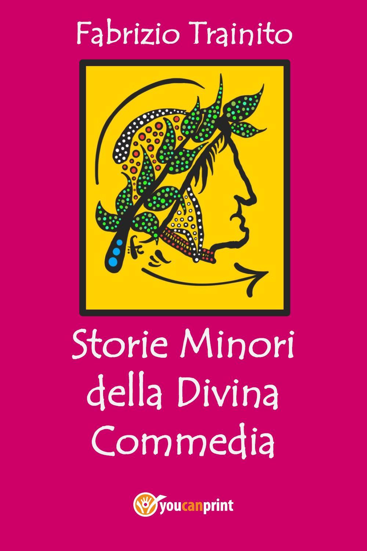 Storie Minori della Divina Commedia