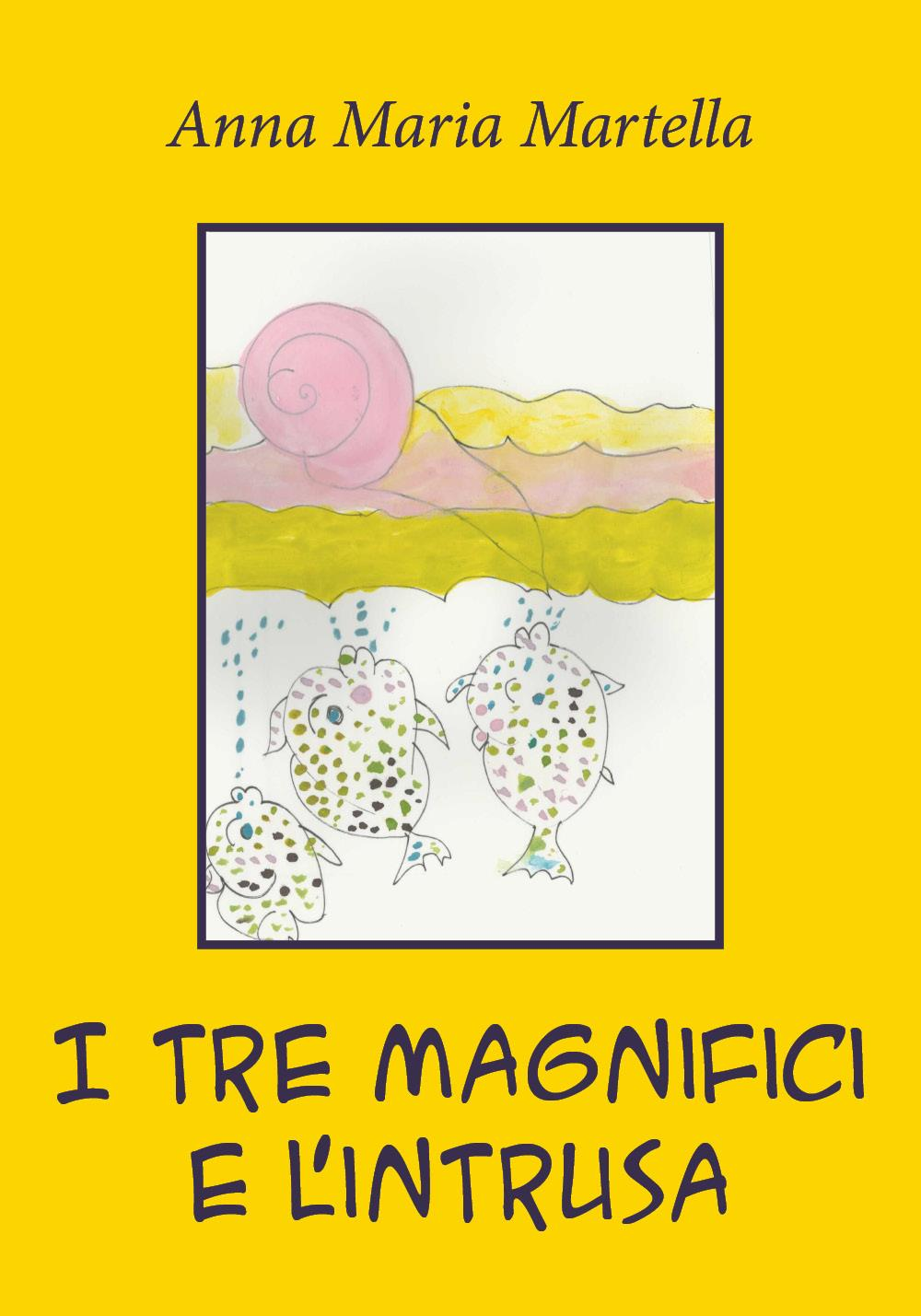 I tre Magnifici e l'intrusa