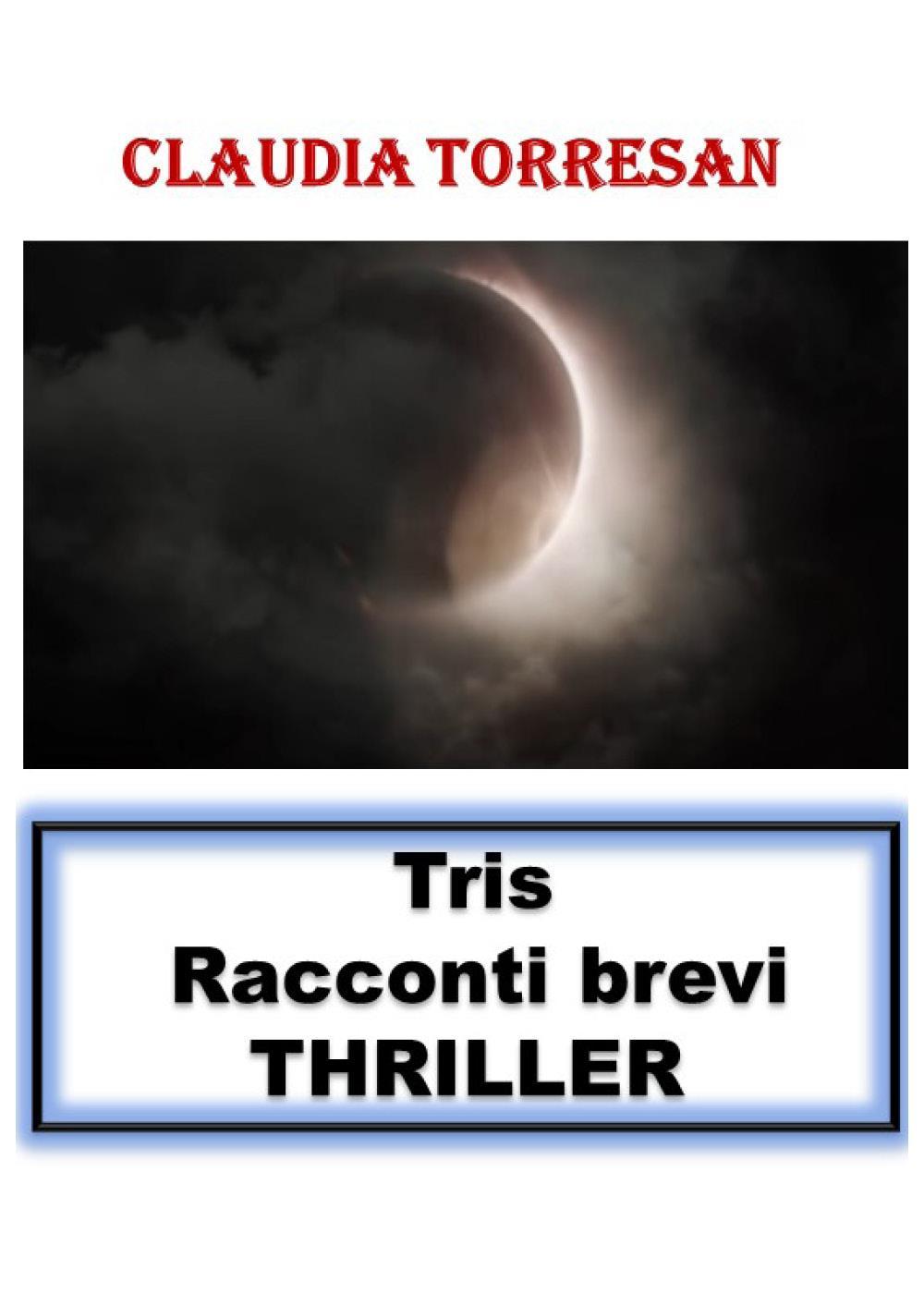 Tris Racconti Brevi Thriller