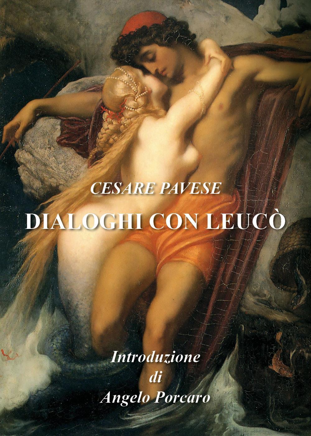 Dialoghi con Leucò - Introduzione di ANGELO PORCARO