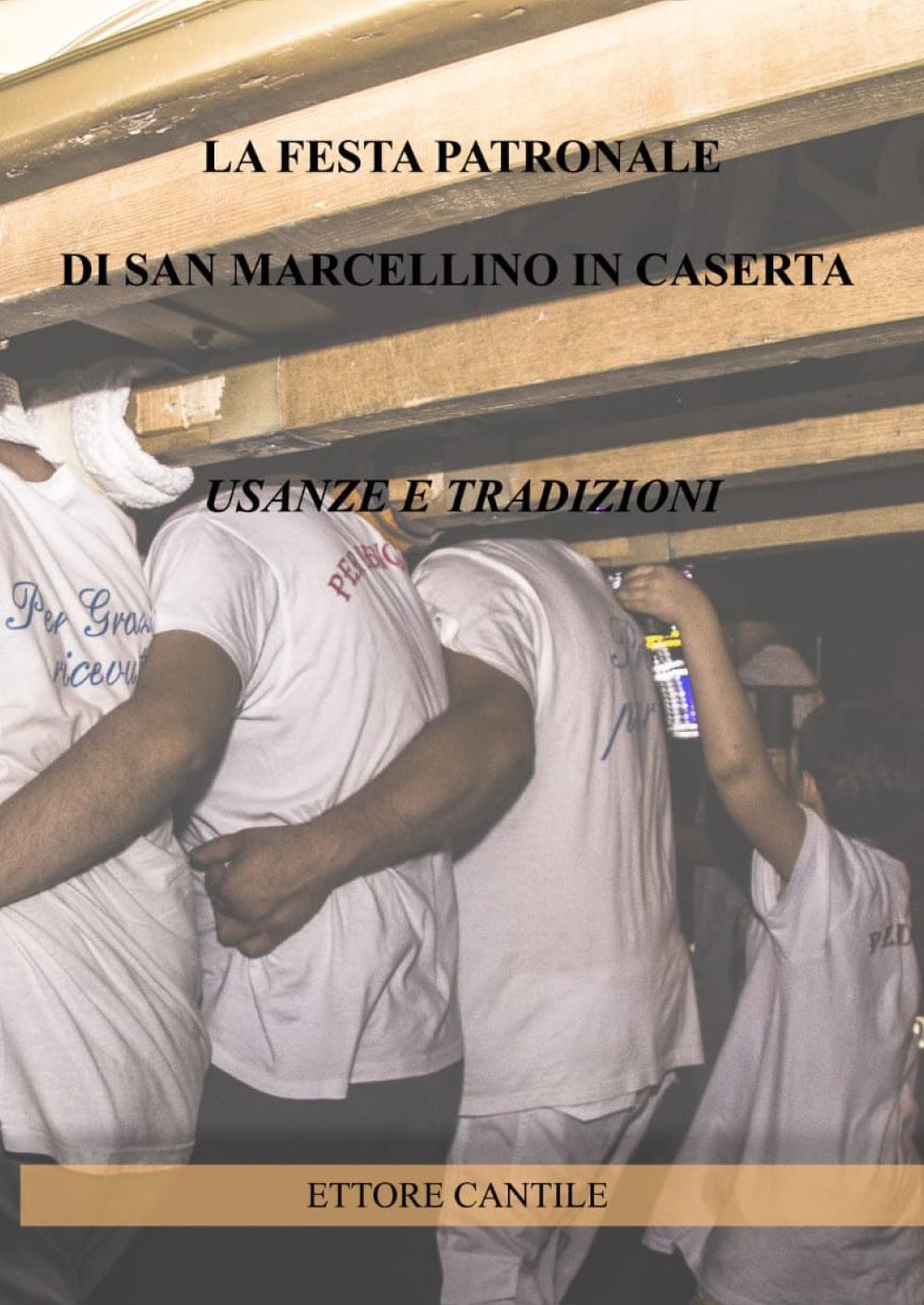 La festa patronale di San Marcellino in Caserta, usanze e tradizioni. Il ballo del santo