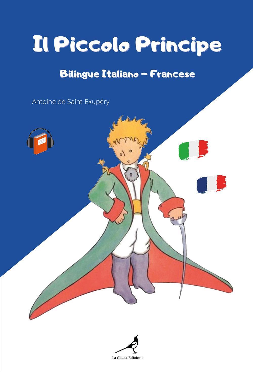 Il Piccolo Principe Bilingue Italiano-Francese