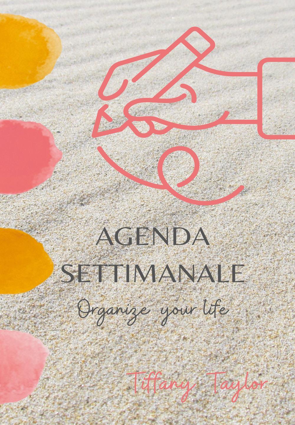 Agenda settimanale - Organize your life