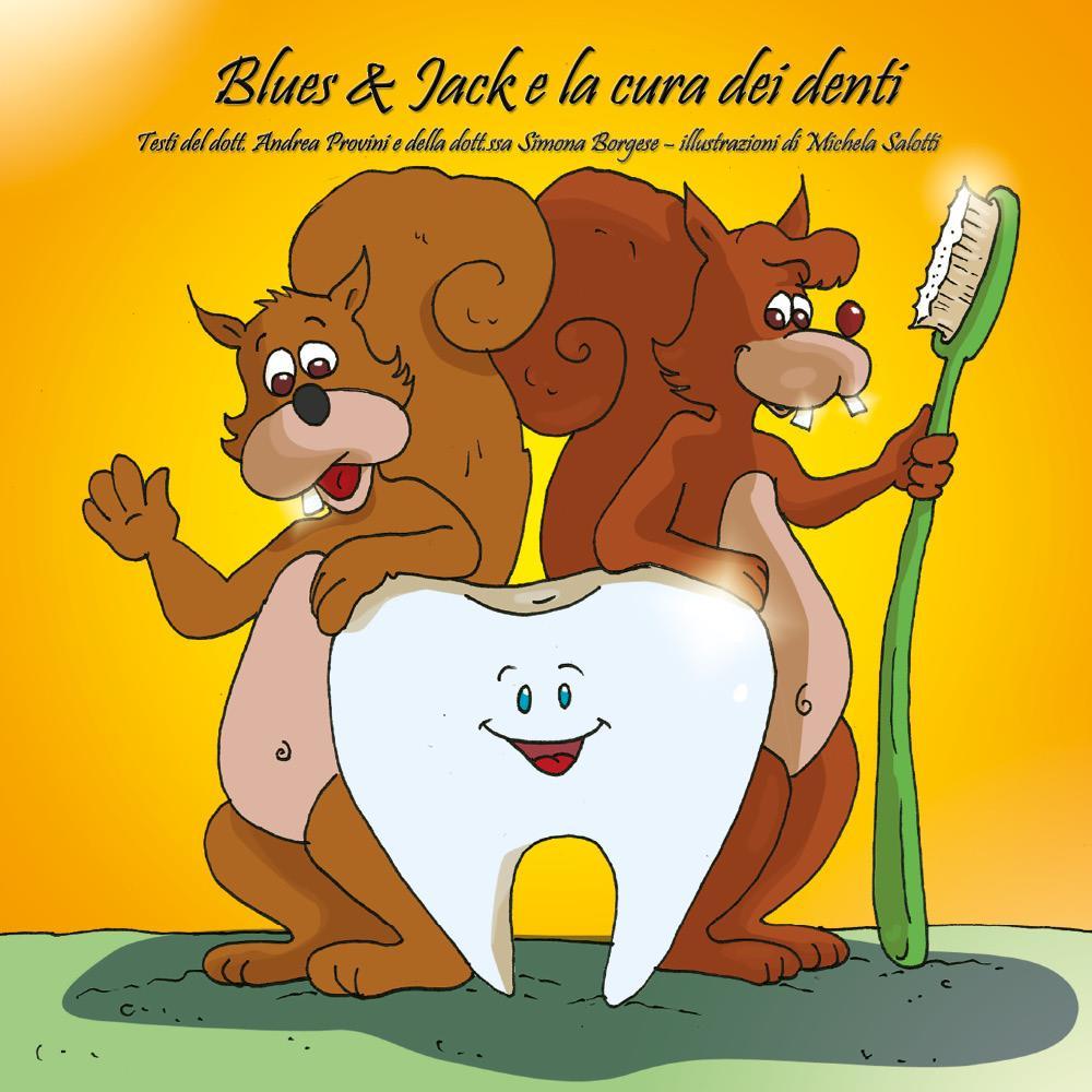 Blues & Jack e la cura dei denti