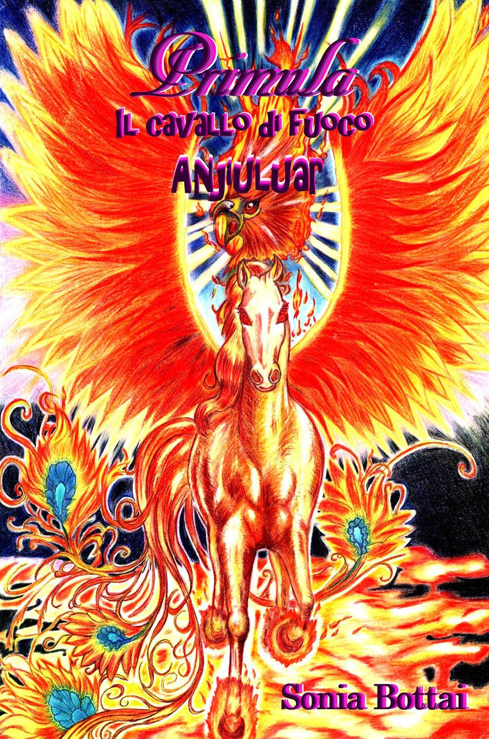 Primula. Il cavallo di fuoco Anjiuluar
