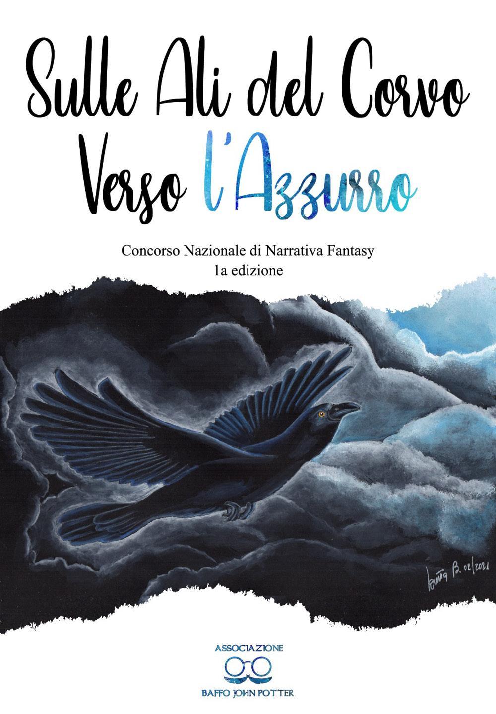 Sulle ali del corvo verso l'azzurro