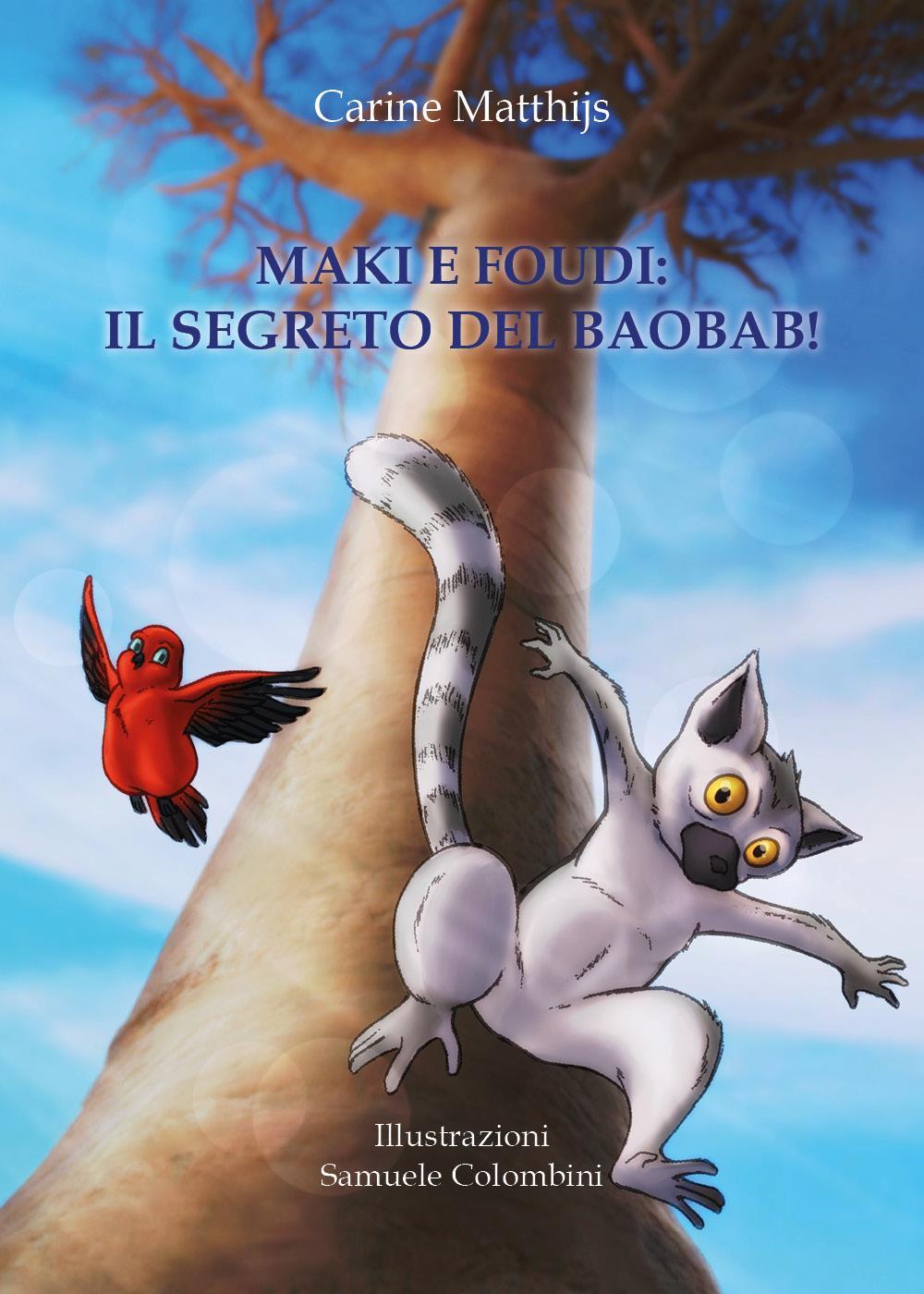 Maki e Foudi: il Segreto del Baobab!