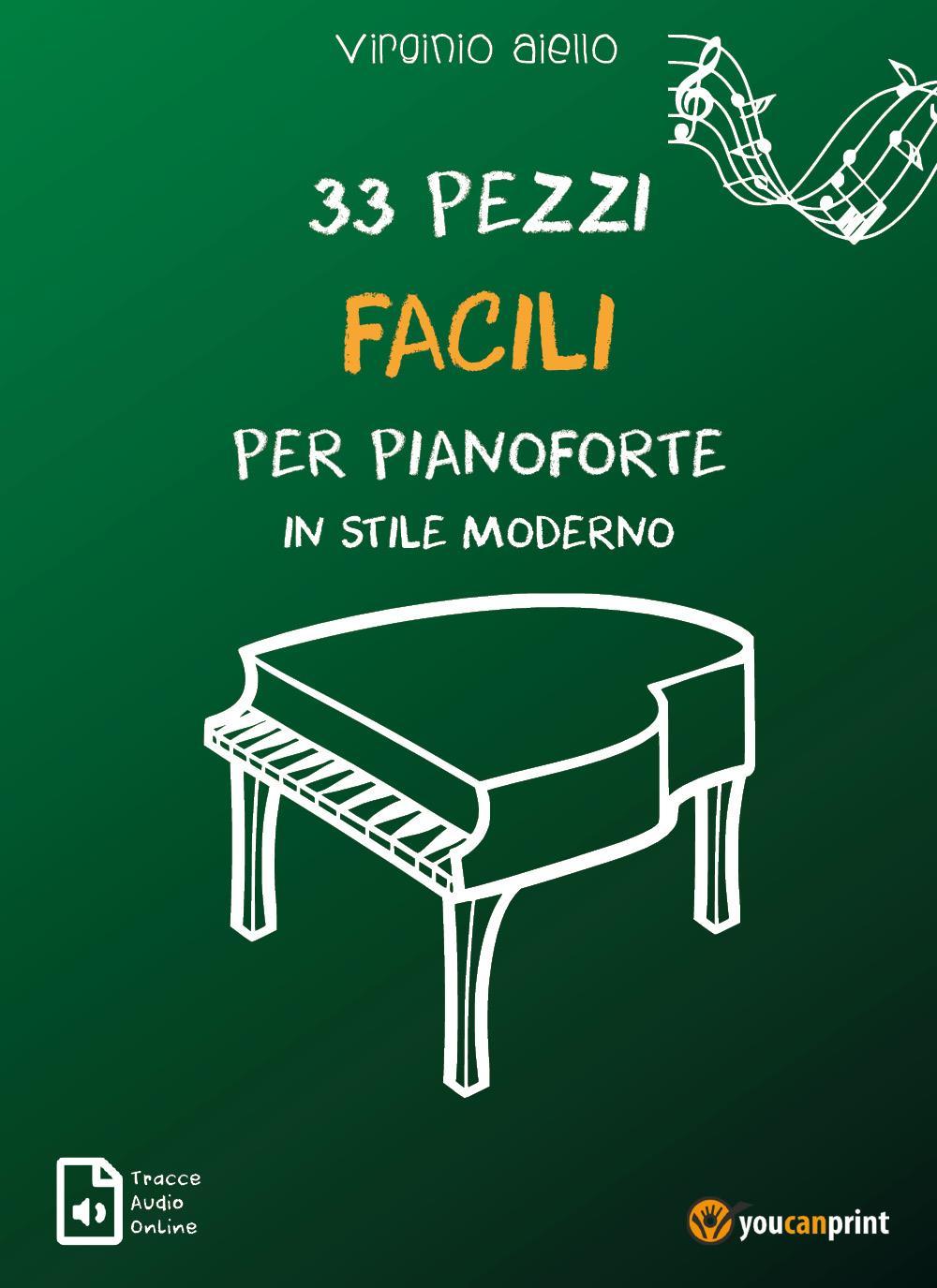 33 Pezzi Facili per Pianoforte in stile moderno