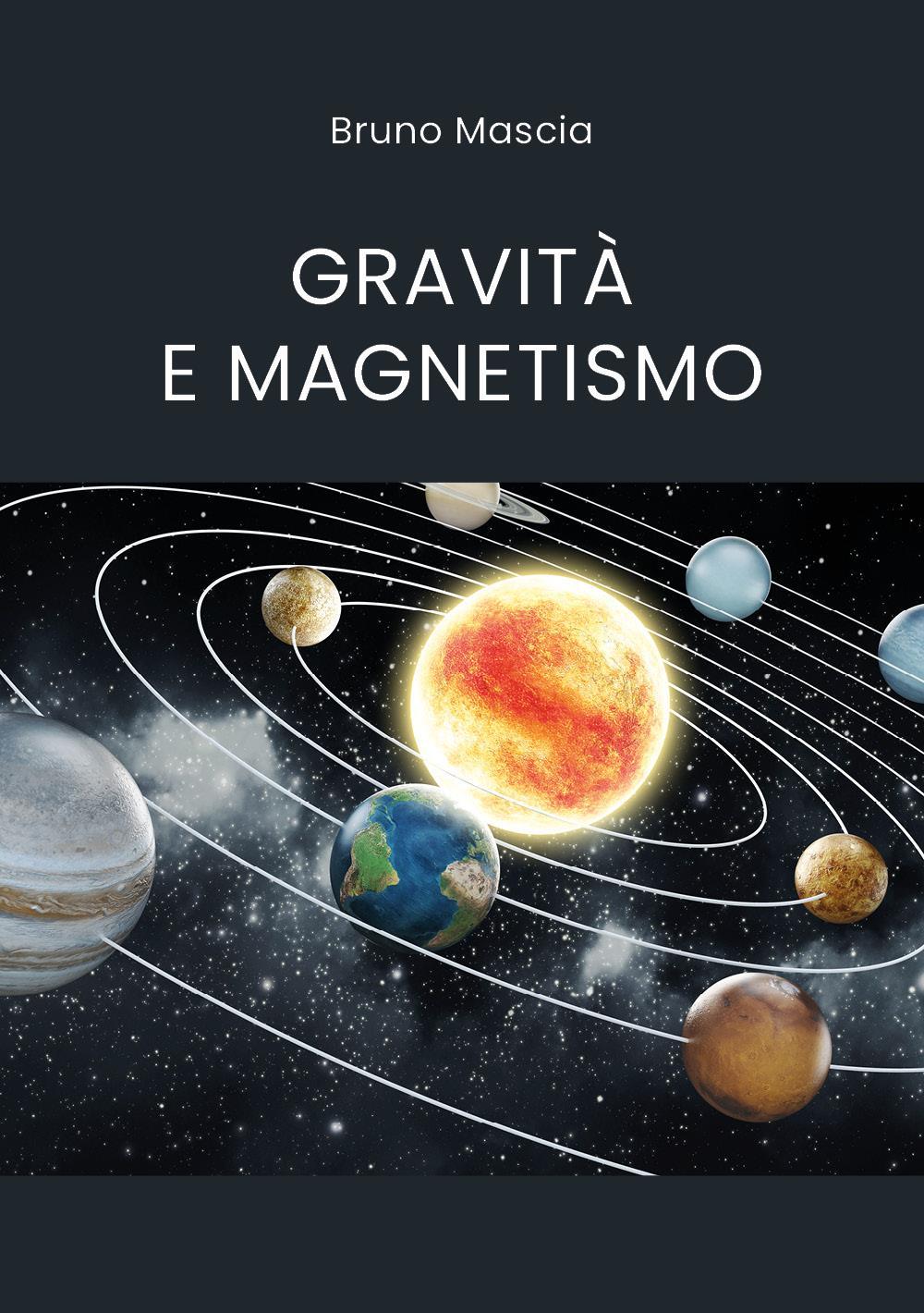 Gravità e magnetismo