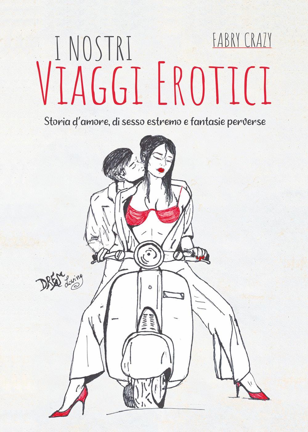 I nostri viaggi erotici