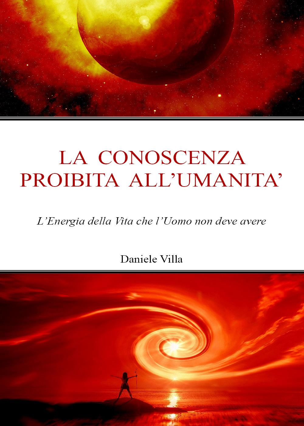 La conoscenza proibita all'Umanità