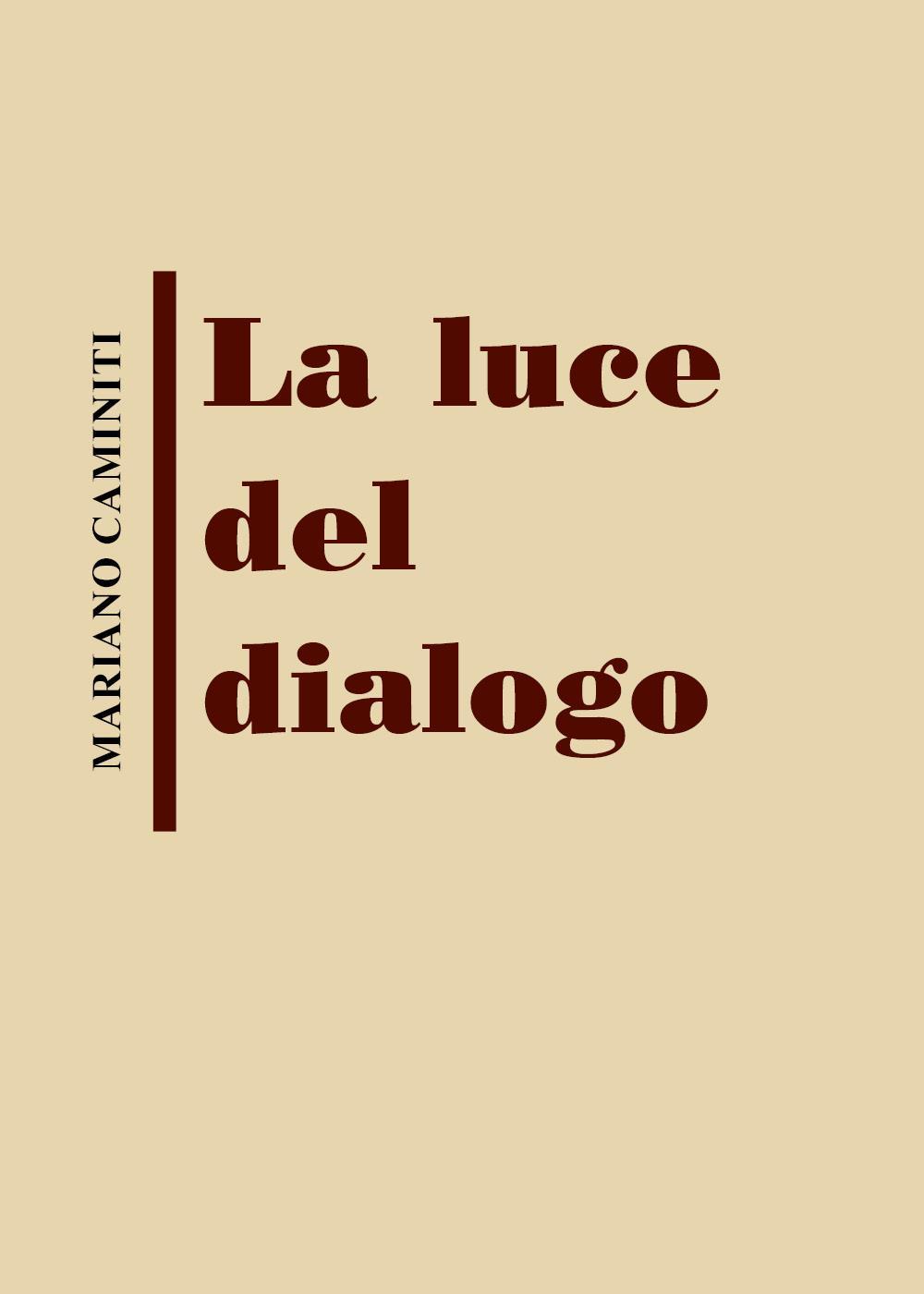 La luce del dialogo