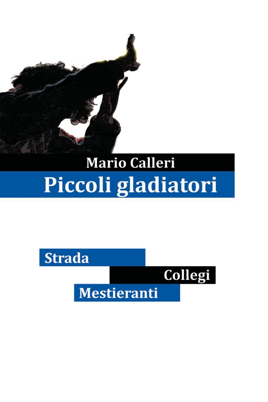 Piccoli gladiatori