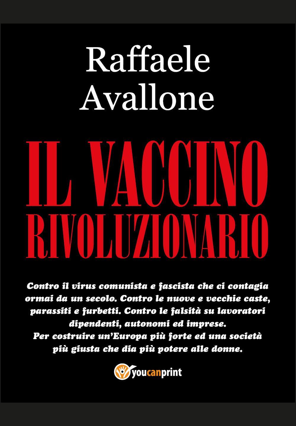Il vaccino rivoluzionario