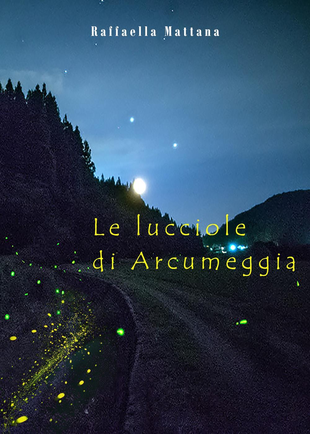 Le lucciole di Arcumeggia
