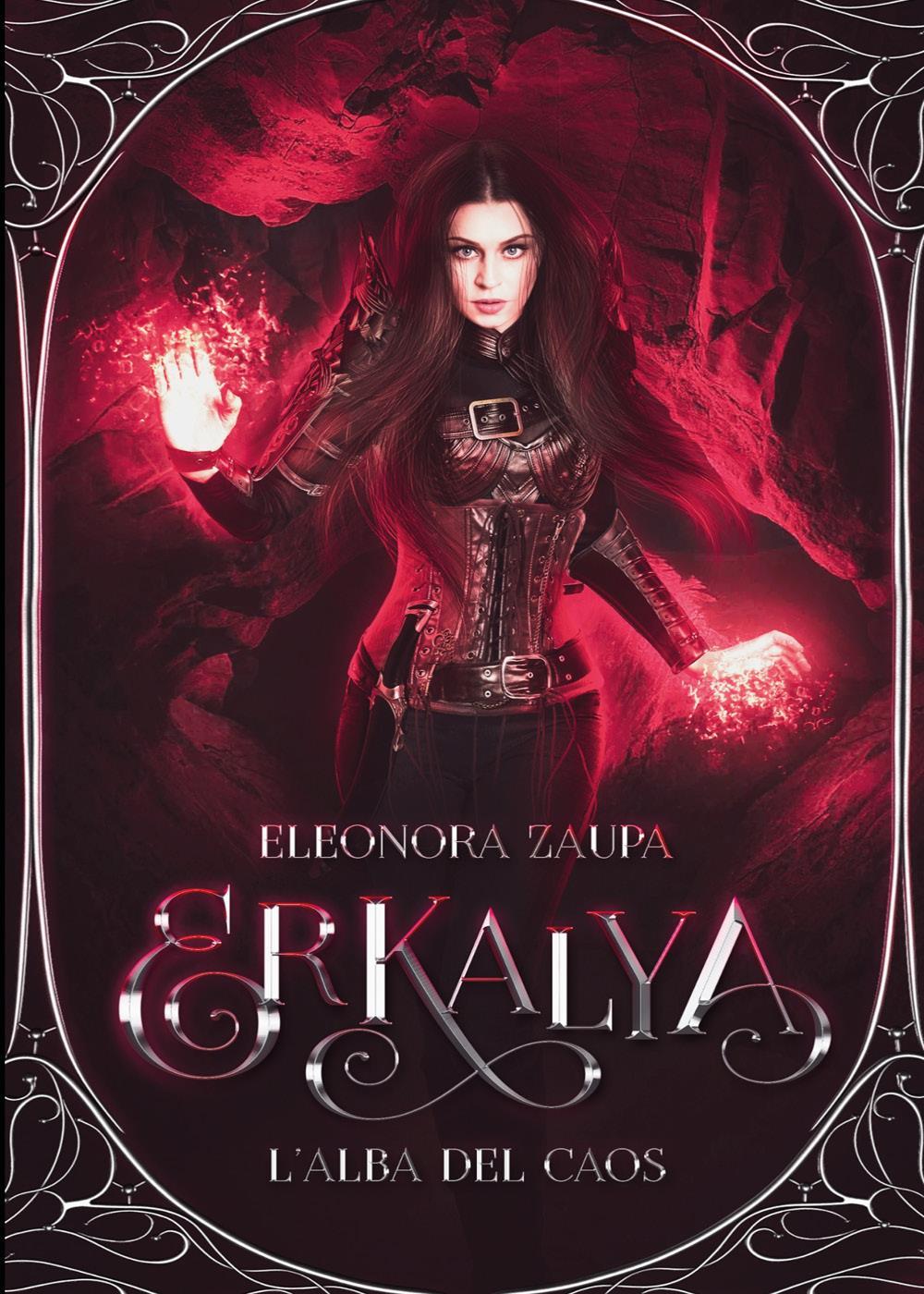 Erkalya - L'alba Del Caos