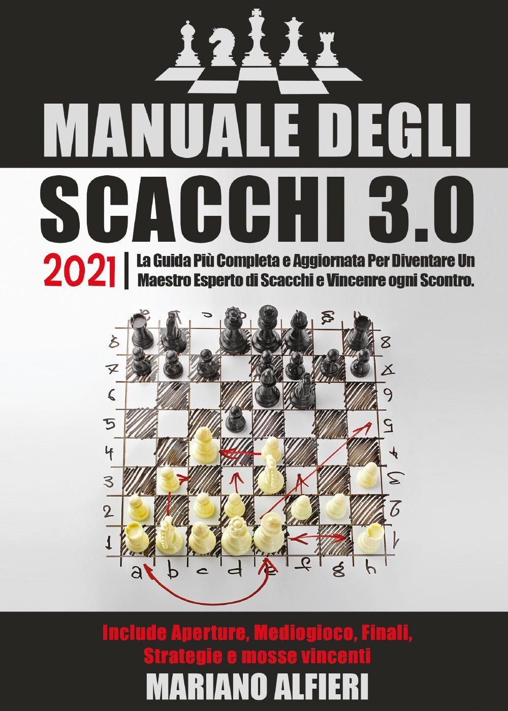 Manuale degli scacchi 3.0 2021