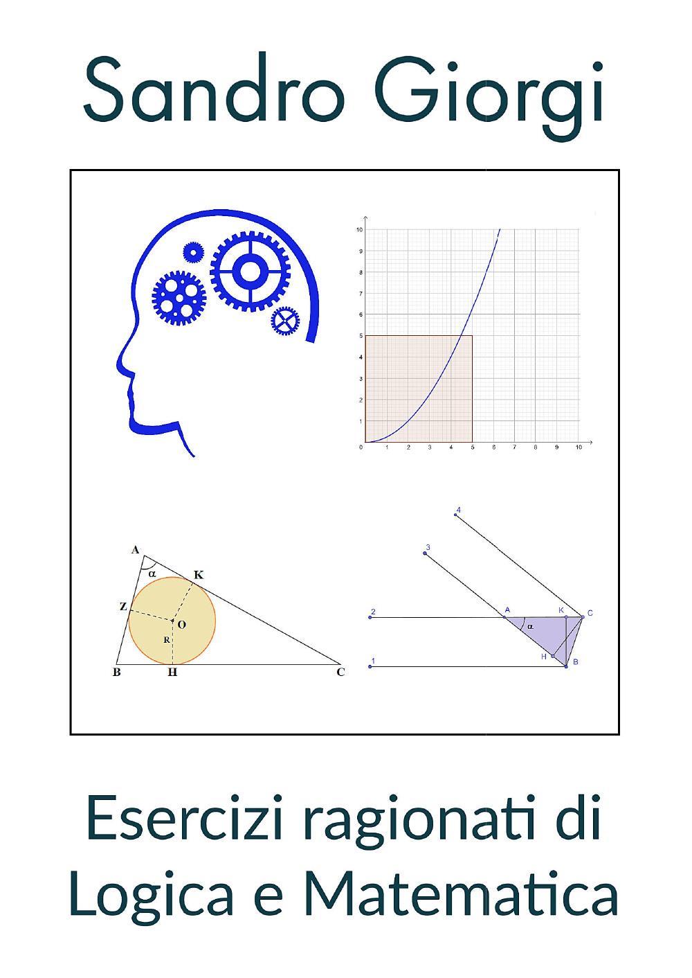 Esercizi ragionati di Logica e Matematica